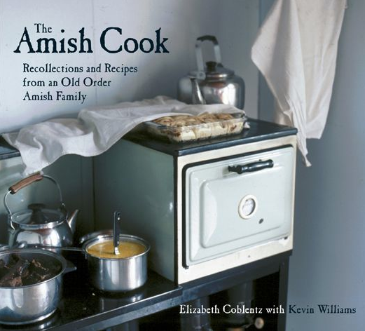 Recollections and Recipes from an Old Order Amish Family