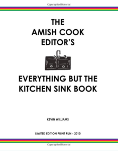 The Amish Editor's Everything But The Kitchen Sink