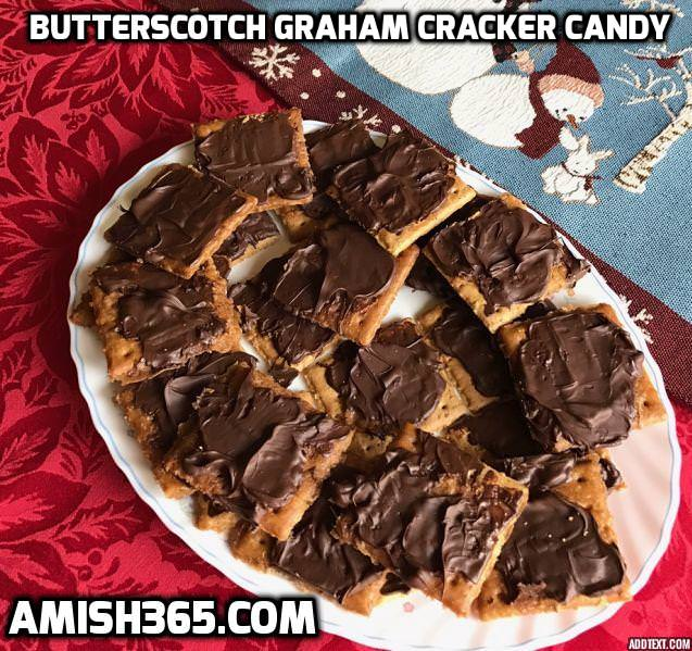 The Amish Cook: Gloria's Graham Cracker Butterscotch Candy