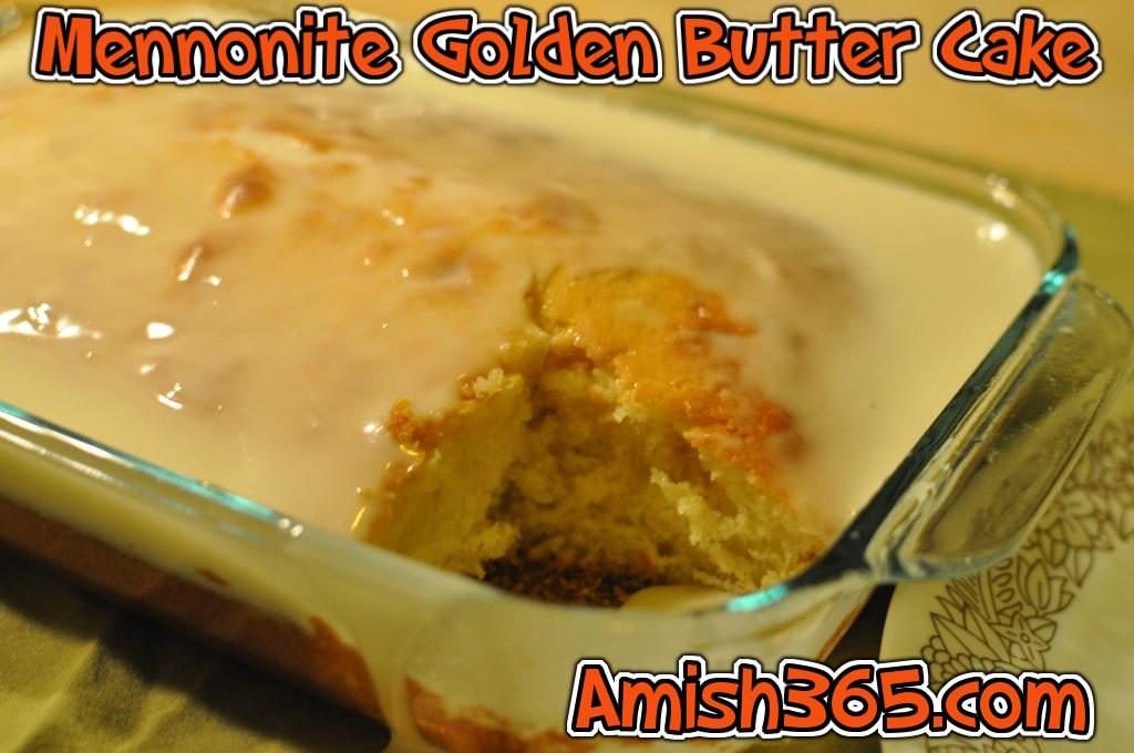 Mennonite Golden Butter Cake