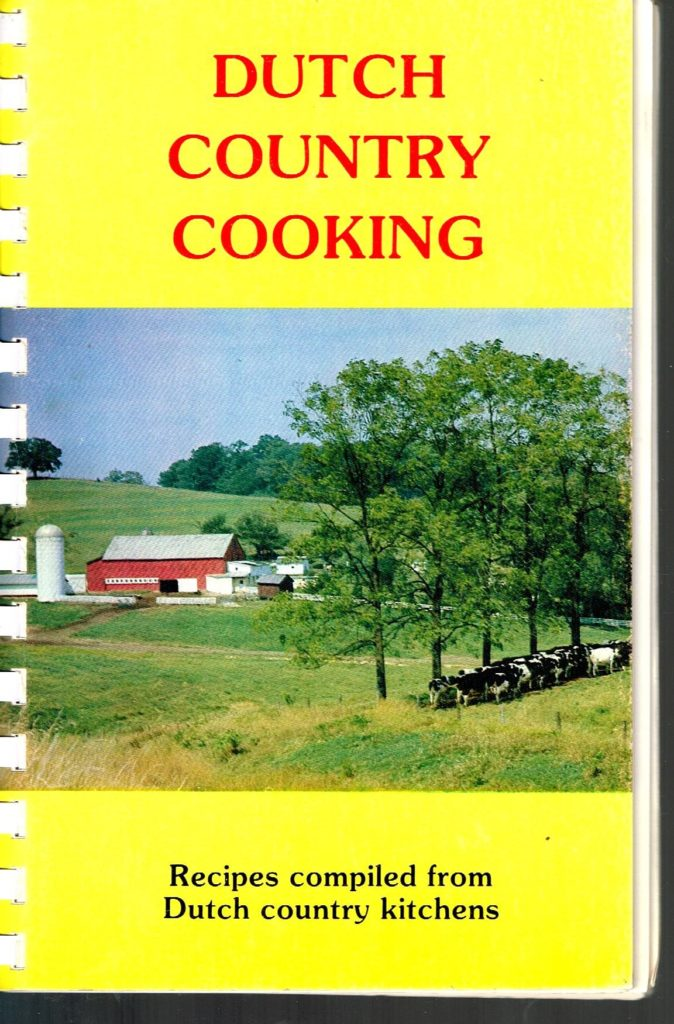 Dutch Country Cooking: Family Casserole and Amish Cake